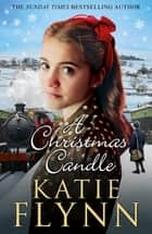 A Christmas Candle ebook by Katie Flynn