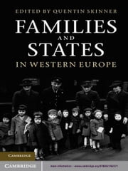 Families and States in Western Europe ebook by Quentin Skinner