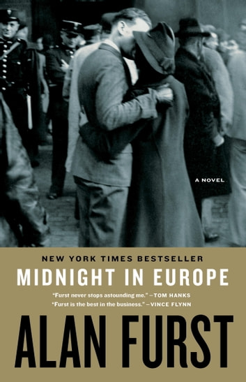 Midnight in Europe - A Novel ebook by Alan Furst