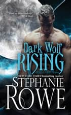 Dark Wolf Rising (Heart of the Shifter) ebook by