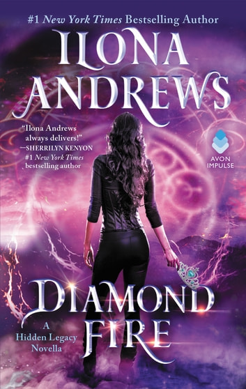 Diamond Fire - A Hidden Legacy Novella 電子書 by Ilona Andrews