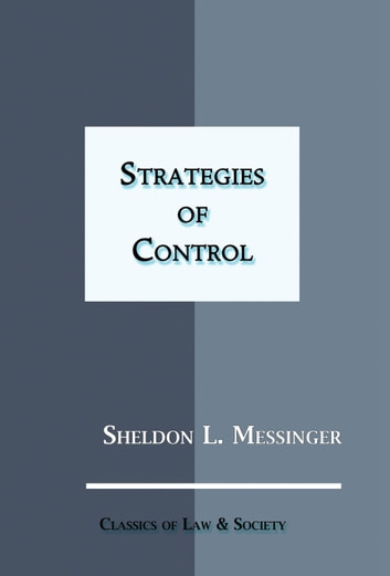Strategies of Control ebook by Sheldon L. Messinger