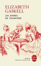 Les Dames de Cranford ebook by Elizabeth Gaskell