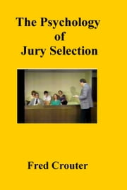 The Psychology of Jury Selection ebook by Kobo.Web.Store.Products.Fields.ContributorFieldViewModel