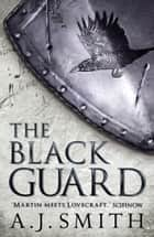 The Black Guard ebook by