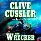 The Wrecker audiobook by Clive Cussler, Justin Scott