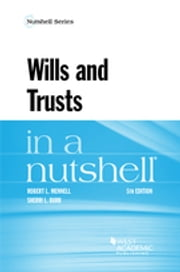 Wills and Trusts in a Nutshell ebook by ROBERT MENNELL, Sherri Burr