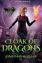 Cloak of Dragons ebook by