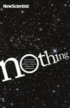 Nothing ebook by New Scientist
