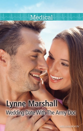 Wedding Date With The Army Doc ebook by Lynne Marshall