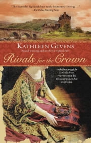Rivals for the Crown ebook by Kathleen Givens