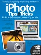 iPhoto Tips & Tricks ebook by Imagine Publishing