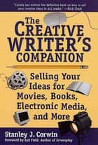 The Creative Writer's Companion ebook by Stanley J. Corwin