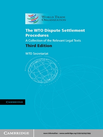 The WTO Dispute Settlement Procedures - A Collection of the Relevant Legal Texts ebook by WTO Secretariat