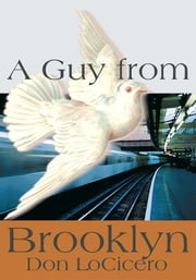 A Guy from Brooklyn ebook by Don LoCicero