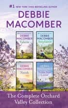 The Complete Orchard Valley Collection - An Anthology ebook by Debbie Macomber
