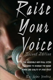 Raise Your Voice Second Edition ebook by Vendera, Jaime