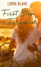 First Step Forward ebook by Liora Blake