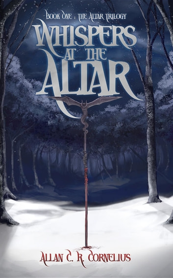 Whispers at the Altar ebook by Allan C. R. Cornelius