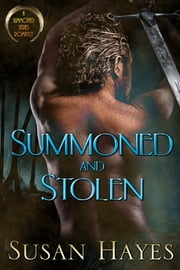 Summoned and Stolen ebook by Susan Hayes