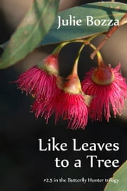 Like Leaves to a Tree ebook by Julie Bozza