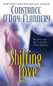 Shifting Love ebook by Constance O'Day Flannery