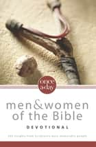 NIV, Once-A-Day: Men and Women of the Bible Devotional, eBook ebook by Livingstone Corporation