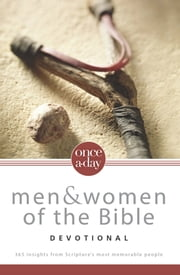 NIV, Once-A-Day: Men and Women of the Bible Devotional, eBook - 365 Insights from Scripture's Most Memorable People ebook by Livingstone Corporation