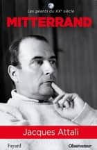 Mitterrand ebook by Jacques Attali