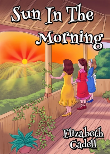 Sun in the Morning ebook by Elizabeth Cadell