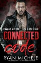 Connected in Code ebook by Ryan Michele