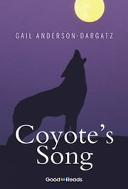 Coyote's Song ebook by Gail Anderson-Dargatz