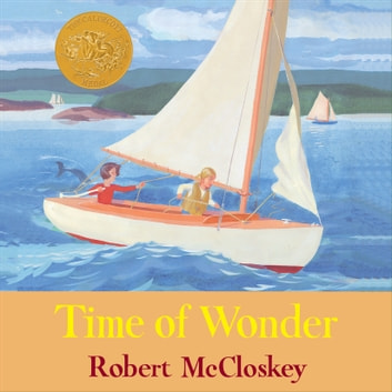Time of Wonder audiobook by Robert McCloskey