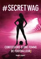 # Secret Wag ebook by Anonyme