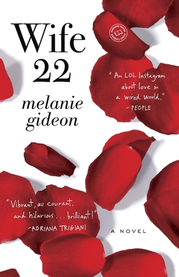 Wife 22 - A Novel ebook by Melanie Gideon