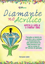 Diamante No Acrílico ebook by Fernando Guifer