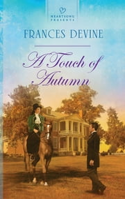 A Touch of Autumn ebook by Frances Devine