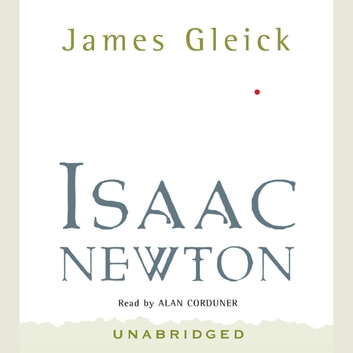 Isaac Newton audiobook by James Gleick