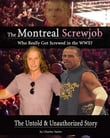 Inside The Montreal Screw Job: Who Really Got Screwed in the WWE?