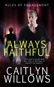 Always Faithful ebook by Caitlyn Willows
