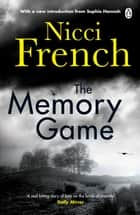 The Memory Game - With a new introduction by Sophie Hannah ebook by Nicci French