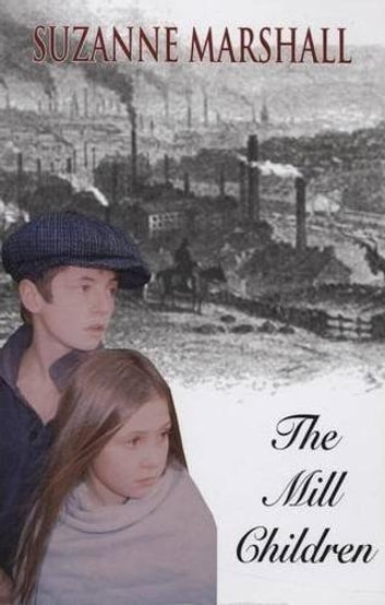 The Mill Children ebook by Suzanne Marshall