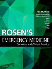 Rosen's Emergency Medicine - Concepts and Clinical Practice E-Book ebook by Ron Walls, MD, Robert Hockberger,...