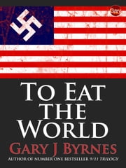 To Eat The World ebook by Gary J Byrnes