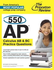 550 AP Calculus AB & BC Practice Questions ebook by Princeton Review