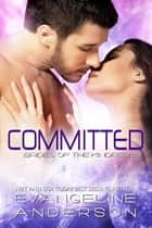 Committed: Brides of the Kindred 26 ebook by