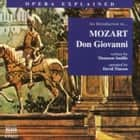 Opera Explained Don Giovanni audiobook by Thomson Smillie
