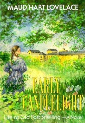 Early Candlelight ebook by Maud Hart Lovelace