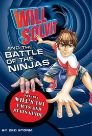 Will Solvit and the Battle of the Ninjas (Book 9) ebook by Zed Storm
