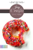 Jerry è meglio ebook by Erin E. Keller